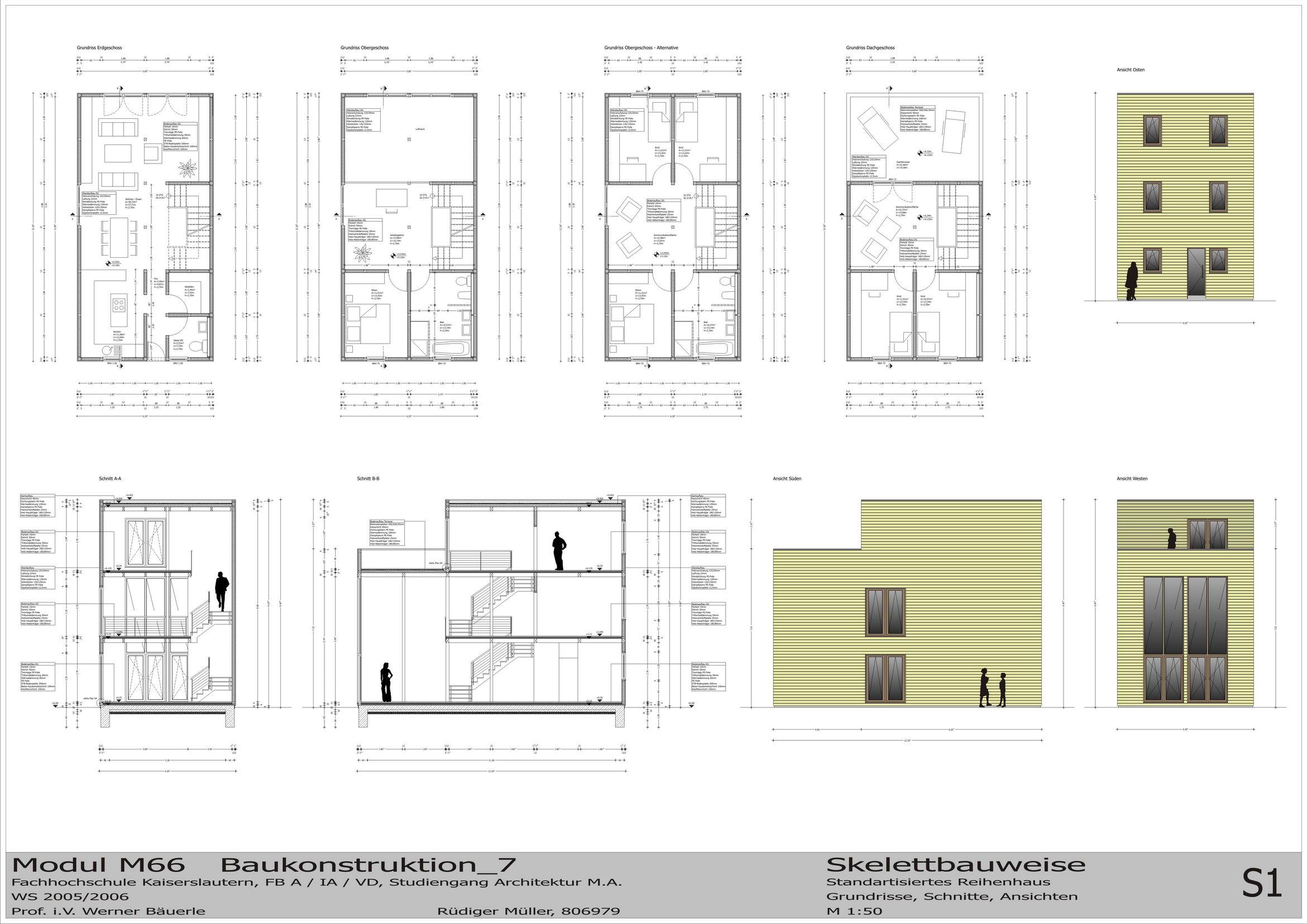Dabei Sollten Drei Varianten Erstellt Werden, Für Skelett , Rahmen  Und  Massivbauweise Und Zusätzlich Ein Plan Für Verschiedene Fassaden   Bekleidungen.